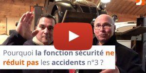 Pourquoi la fonction sécurité ne réduit pas les accidents n°3 ?