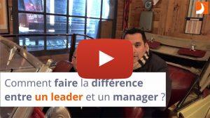 Comment faire la différence entre un leader et un manager ?