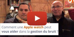 Comment une apple watch peut vous aider dans la gestion du bruit ?