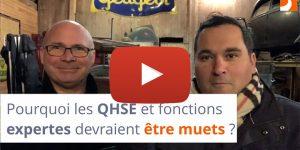 Pourquoi les QHSE et fonctions expertes devraient être muets ?